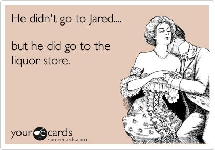 went to jared